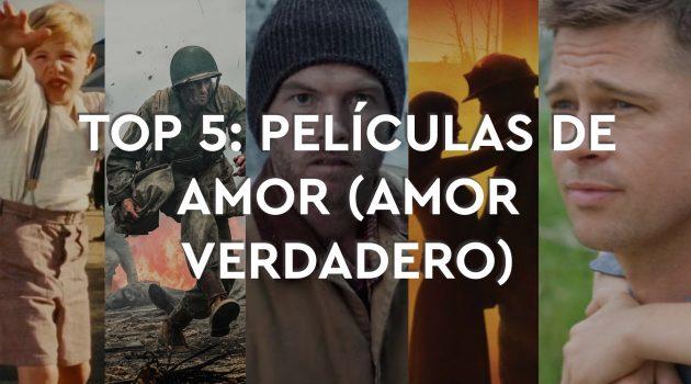 Top 5: Películas de Amor (Amor verdadero)