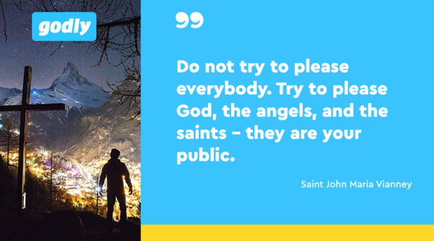 Saint John Maria Vianney: Do not try to please everybody