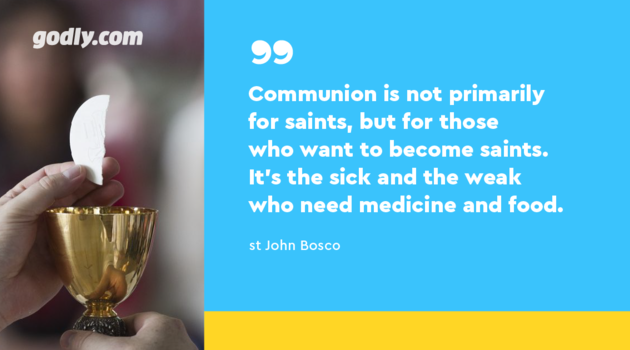 Inspiration: Communion is not primarily for saints
