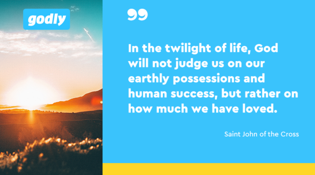 Saint John of the Cross: In the twilight of life, God will not judge us on our earthly possessions