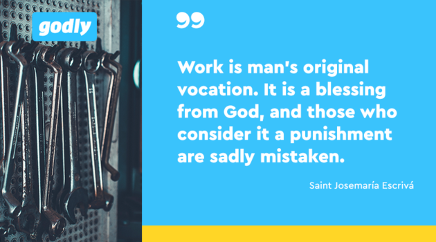 Inspiration: Work is man's original vocation