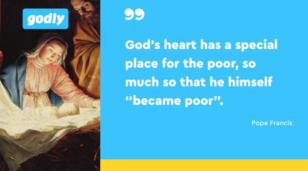 "Pope Francis: God's heart has a special place for the poor, so much so that he himself ""became poor"""